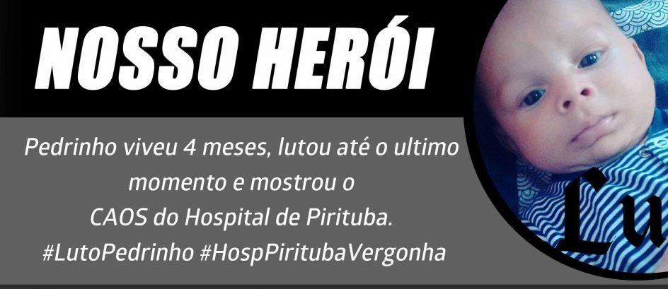 Bebê Pedrinho de 4 meses Morre no Hospital de Pirituba.