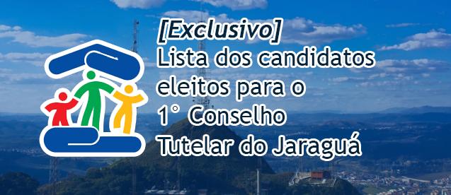 [Exclusivo] Lista dos candidatos eleitos para o conselho tutelar do Jaraguá