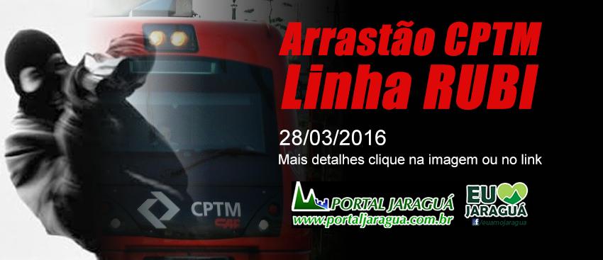 Arrastão na CPTM - Linha Rubi 28/03/16