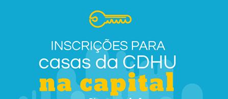 Inscrições para casas da CDHU na capital