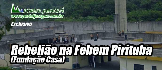 Rebelião em Pirituba - Fundação Casa (FEBEM)